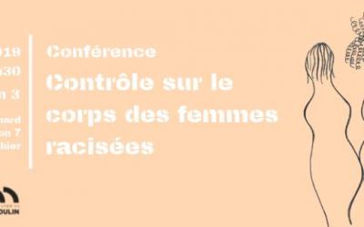 Conférence : «Quel contrôle sur le corps des femmes racisées»
